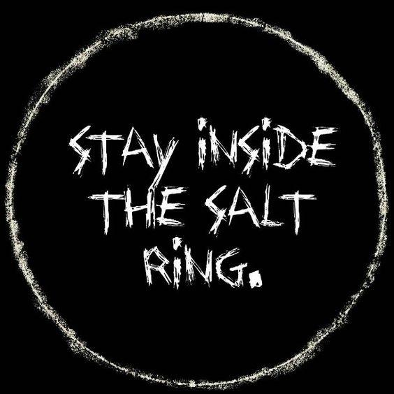 SUPERNATURAL... Keep Calm And Stay Inside The Salt Circle