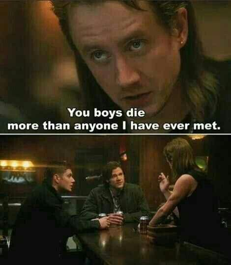 You boys die more than anyone I have ever met Picture Quote #1