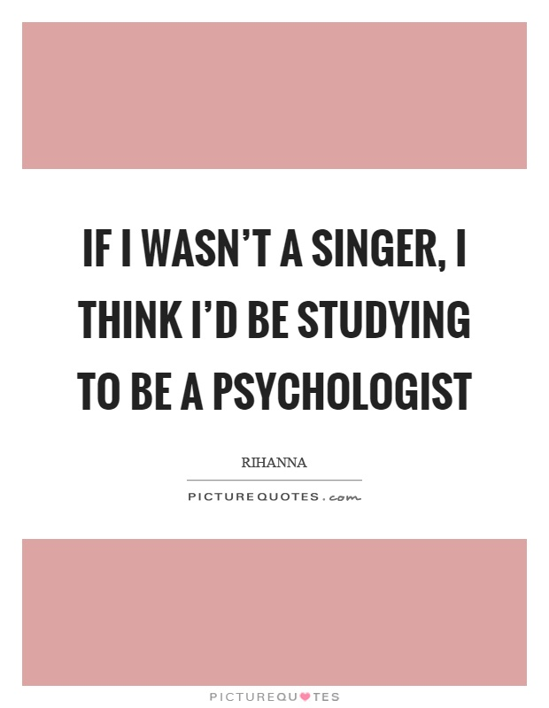 psychologist quotes sayings psychologist picture quotes