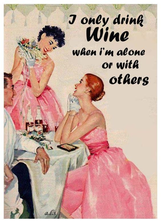I only drink wine when I'm alone or with others Picture Quote #1