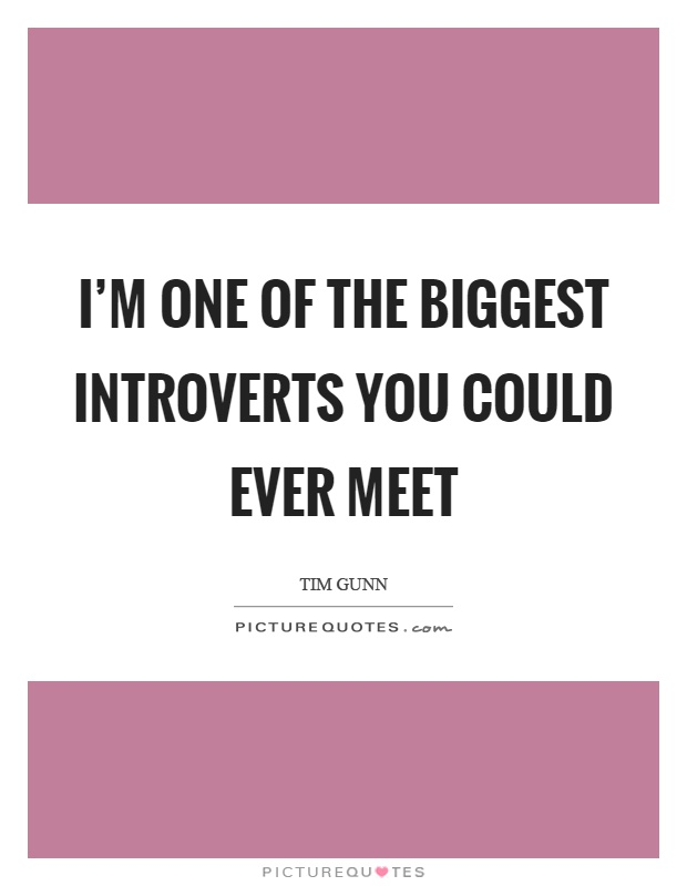 Quotes About Introverts Fair Introverts Quotes  Introverts Sayings  Introverts Picture Quotes