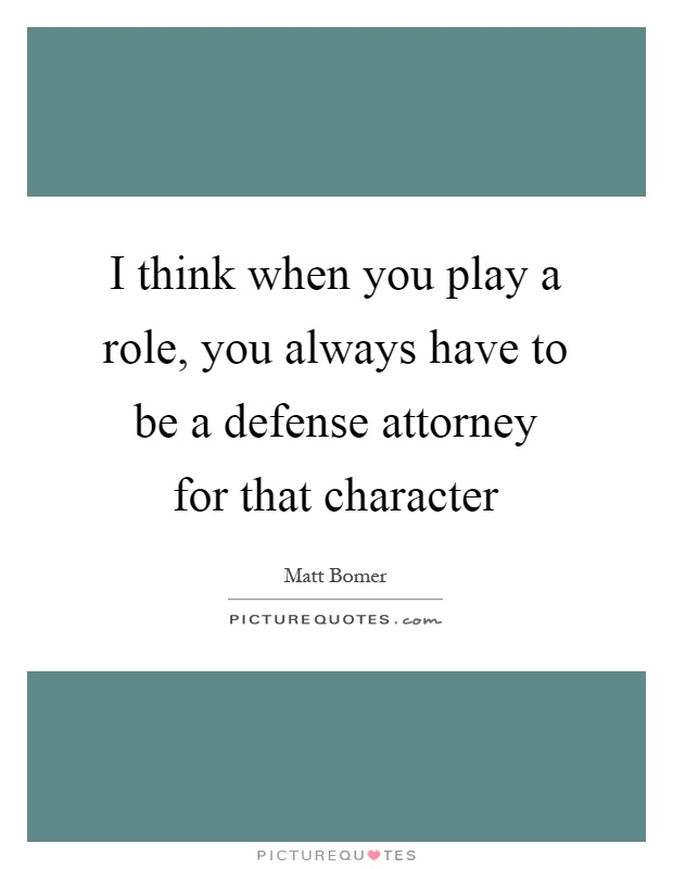 Defense Attorneys Quotes Sayings Defense Attorneys Picture Quotes
