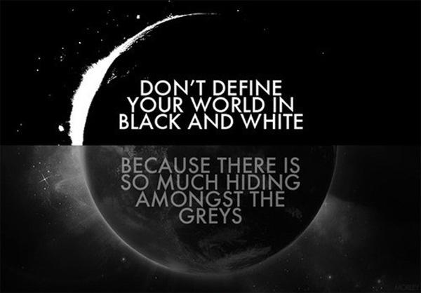 Quotes About Black And White New Black And White Quotes Sayings Black And White Picture Quotes