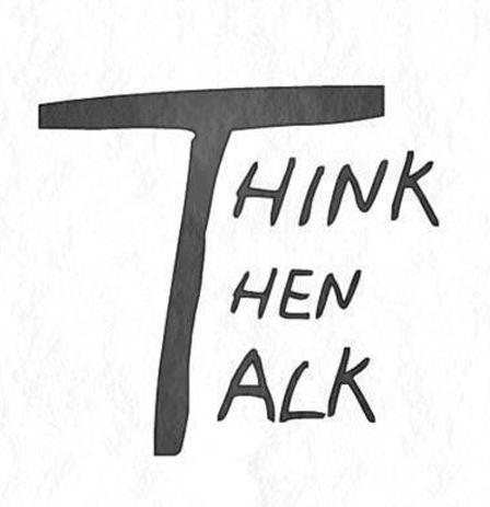 Think then talk Picture Quote #1