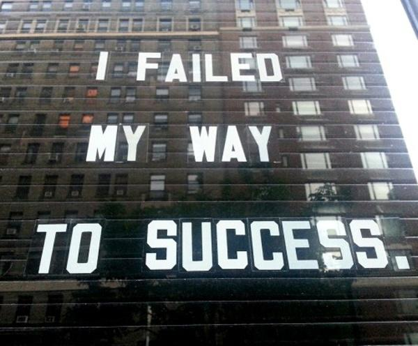 I failed my way to success Picture Quote #1
