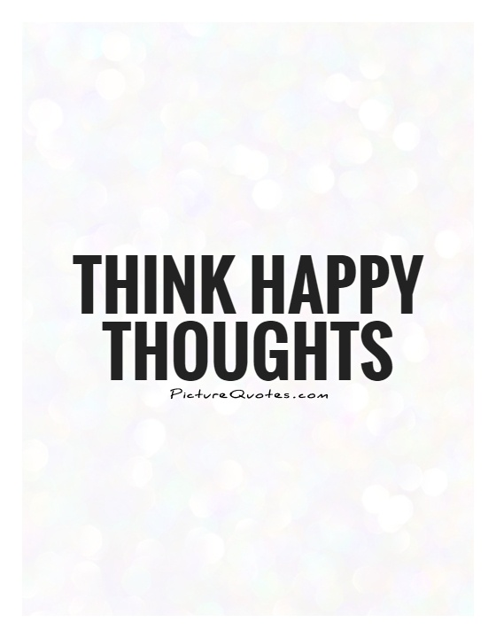happy thoughts quotes and pictures