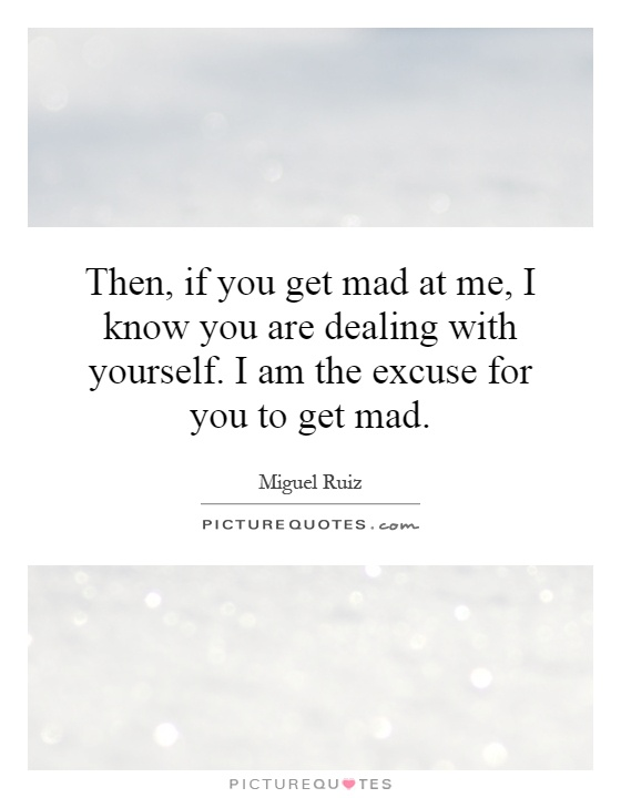 I Am Mad At You Quotes. QuotesGram