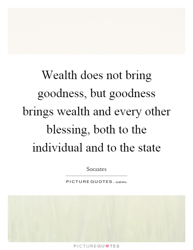 Wealth does not bring happiness
