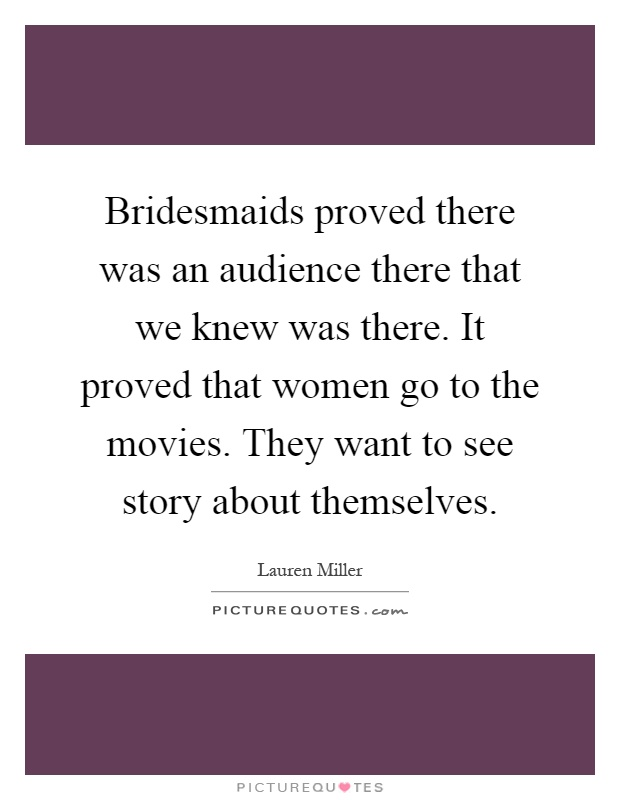 Bridesmaids Quotes & Sayings | Bridesmaids Picture Quotes