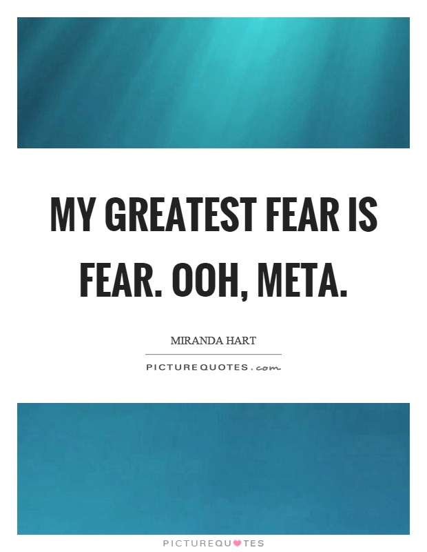 my greatest fear My greatest fear my greatest fear name: institution: my greatest fear fear is powerful, contained and an unpleasant emotion caused by actual or perceived danger or threat.