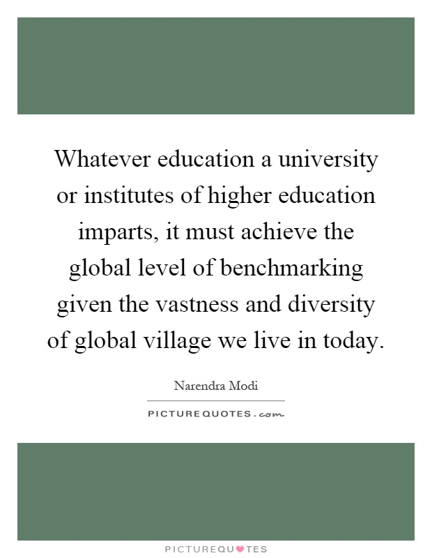 whatever education a university or institutes of higher