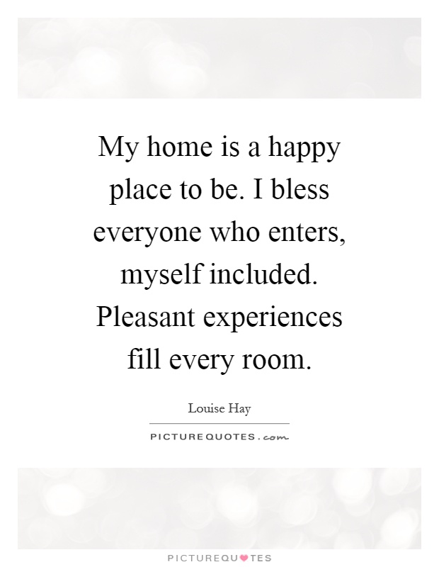 my happy home happy place quotes sayings happy place picture quotes