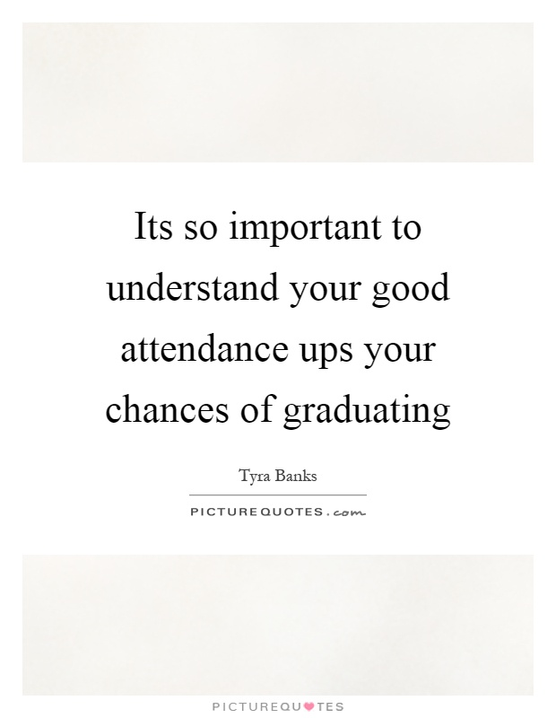 image gallery inspirational attendance quotes
