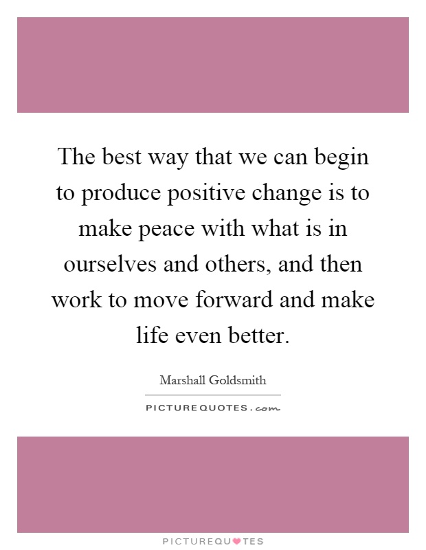 how to produce a positive change in attitude psychology