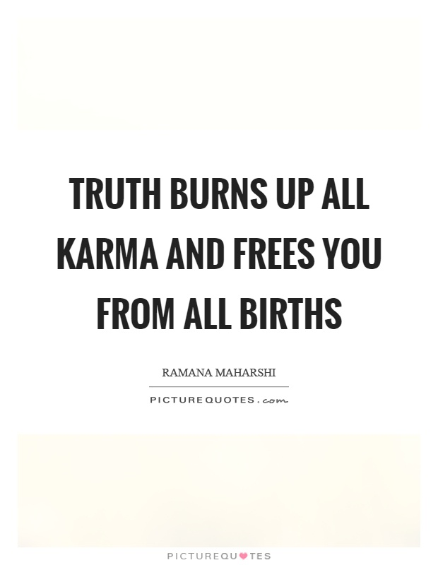 Births quotes births sayings births picture quotes - All about karma ...