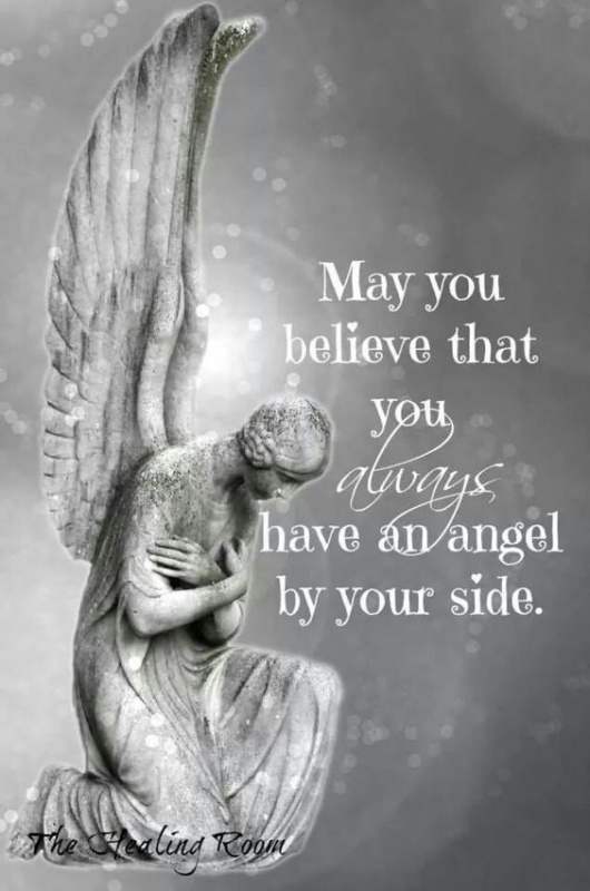 May you believe that you always have an angel by your side Picture Quote #1