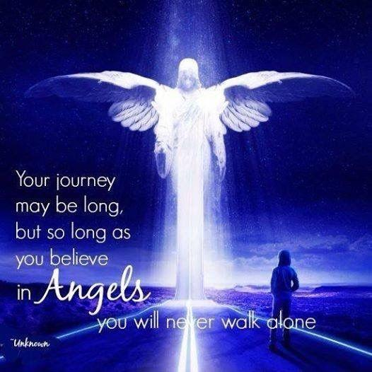 Your journey may be long, but so long as you believe in angels you will never walk alone Picture Quote #1