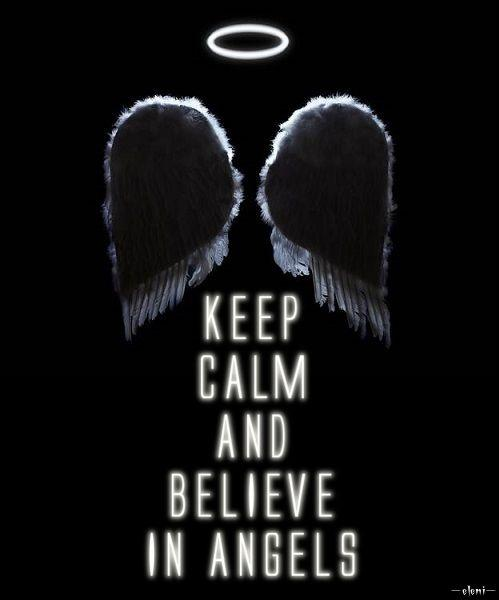 Keep calm and believe in angels Picture Quote #1