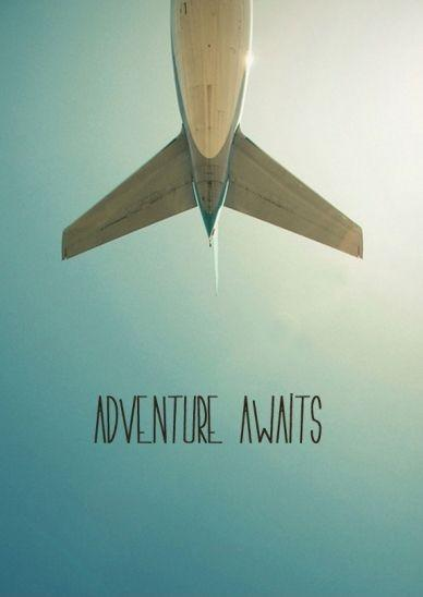Adventure awaits Picture Quote #1