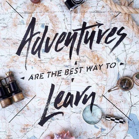 Adventures are the best way to learn Picture Quote #1