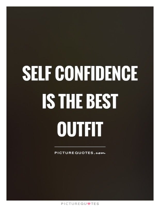 Self Confidence is the best outfit Picture Quote 1