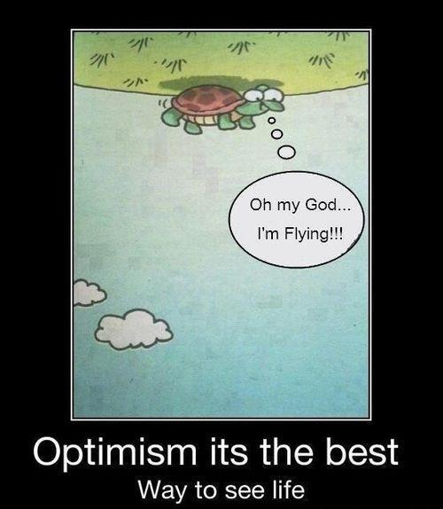 Oh my God I'm flying!!! Optimism - it's the best way to see life Picture Quote #1