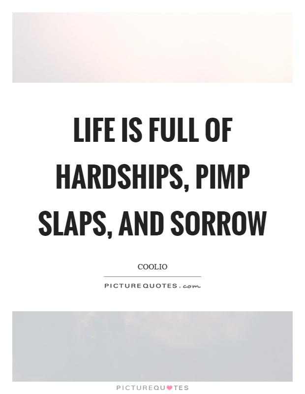 Life Hardships Quotes