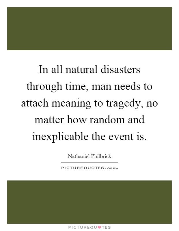 Natural Disaster Quotes & Sayings