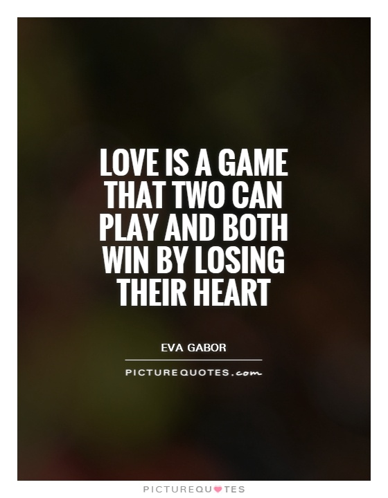 Quotes About Love Wins : Two Can Play A Game Quote free download programs - forcetracker