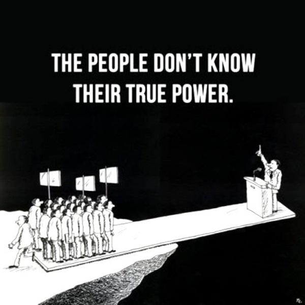 The people don't know their true power Picture Quote #1