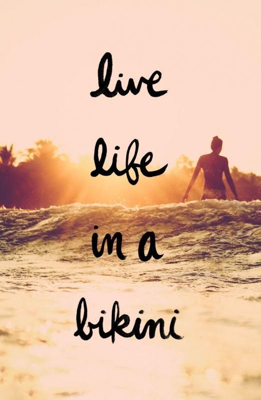 Live life in a bikini Picture Quote #1