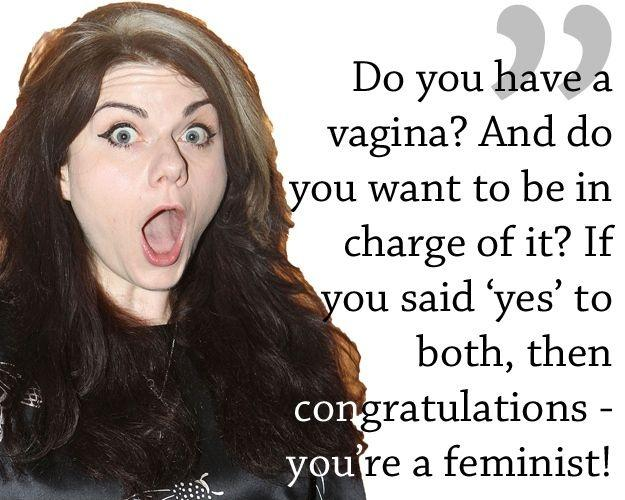 Do you have a vagina? And do you want to be in charge of it? If you said