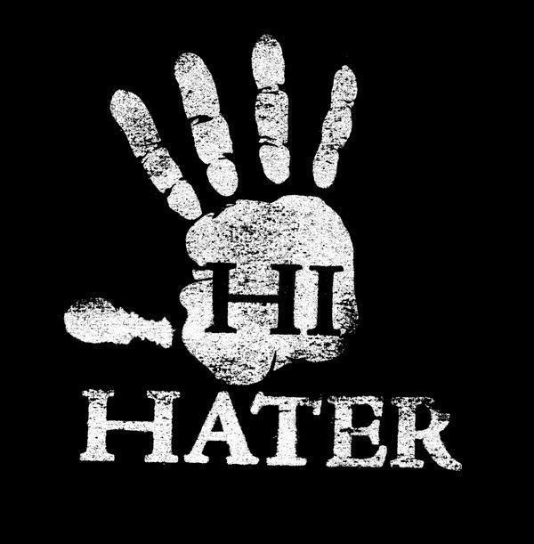 Hi hater Picture Quote #1