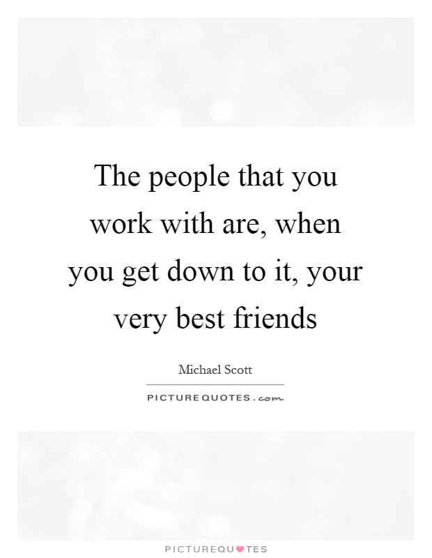 work and friendship quotes