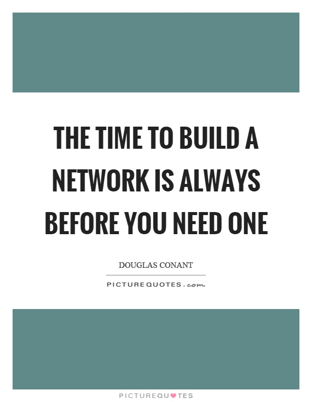 Network quotes network sayings network picture quotes for What do u need to build a house