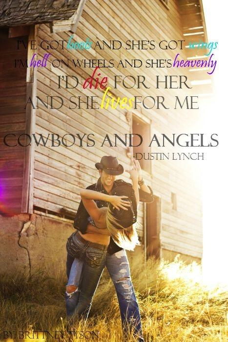 I've got boots and she's got wings, I'm hell on wheels and she's heavenly, I'd die for her and she lives for me Picture Quote #1
