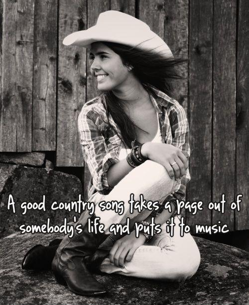 A good country song takes a page out of somebody's life and puts it to music Picture Quote #1