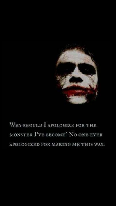 Why should I apologize for the monster I've become? No one has ever apologized for making me this way Picture Quote #2