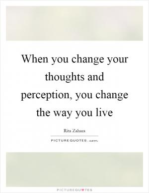 how to change others perception of reality
