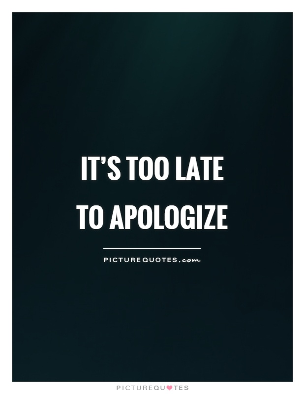 Apology Quotes | Apology Sayings - 55.5KB