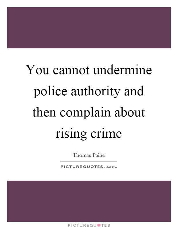 Undermine Authority Undermine Quotes | Und...