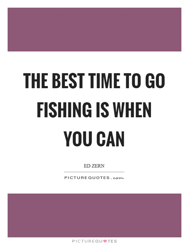 fishing quotes fishing sayings fishing picture quotes
