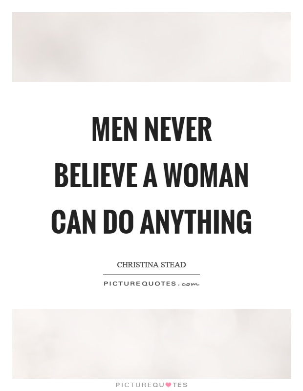 Never believe a girl quotes
