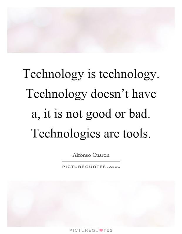 Modern technology good or bad essay