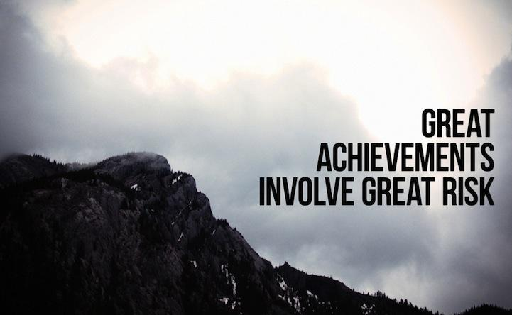 Great achievements involve great risk Picture Quote #1