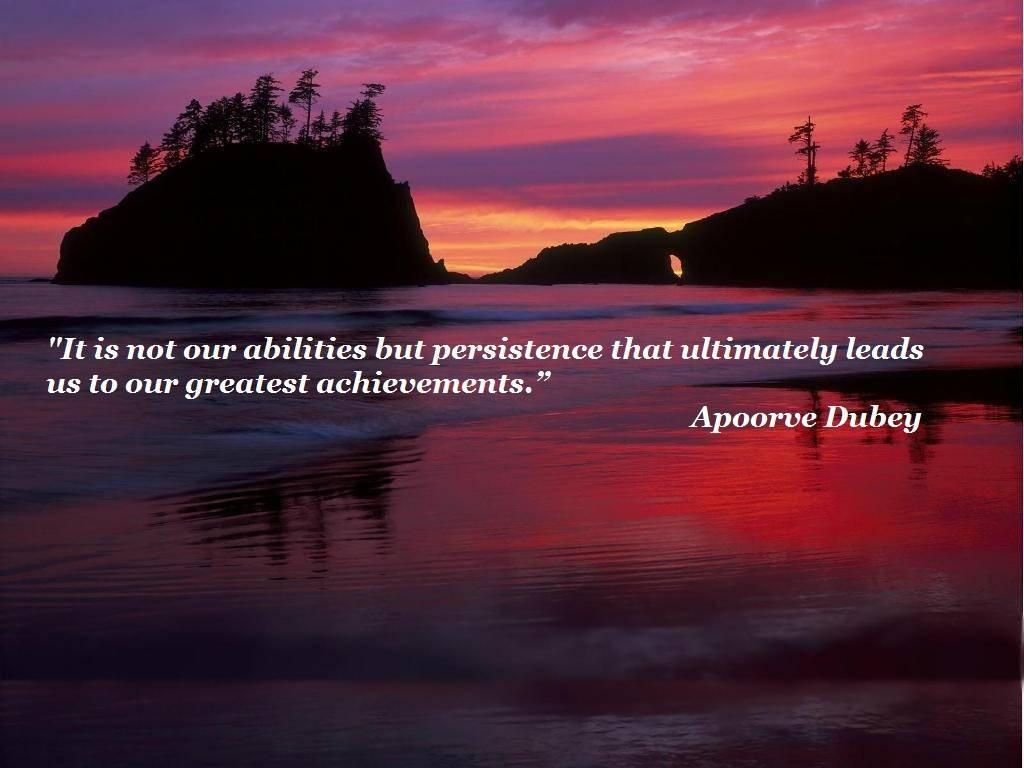 It is not our abilities but persistence that ultimately leads us to our greatest achievements Picture Quote #1