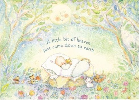 A little bit of heaven just came down to earth | Picture Quotes