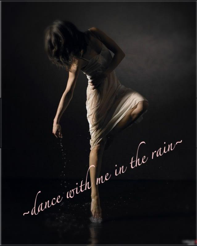 Dance with me in the rain Picture Quote #1