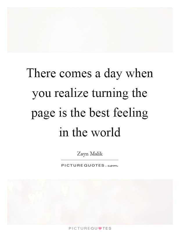 There Comes A Day When You Realize Turning The Page Is The