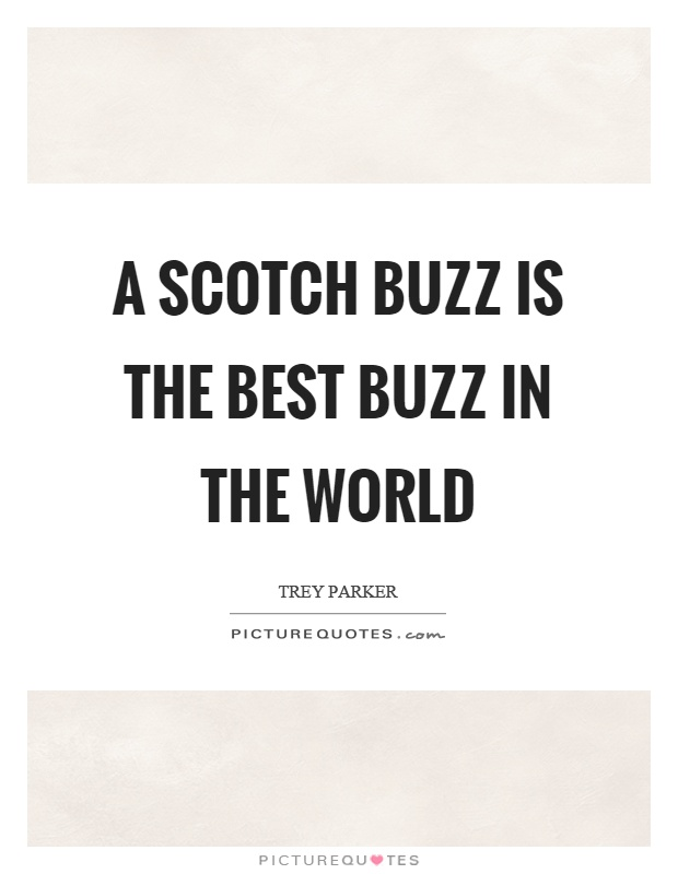 I Am Best In The World Quotes Scotch Quotes |...